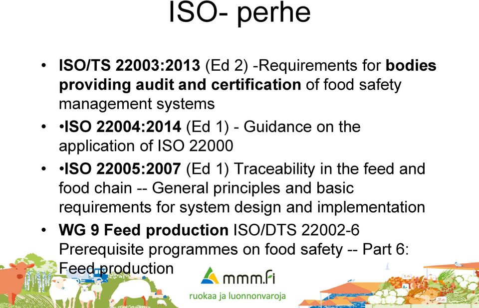 Traceability in the feed and food chain -- General principles and basic requirements for system design and