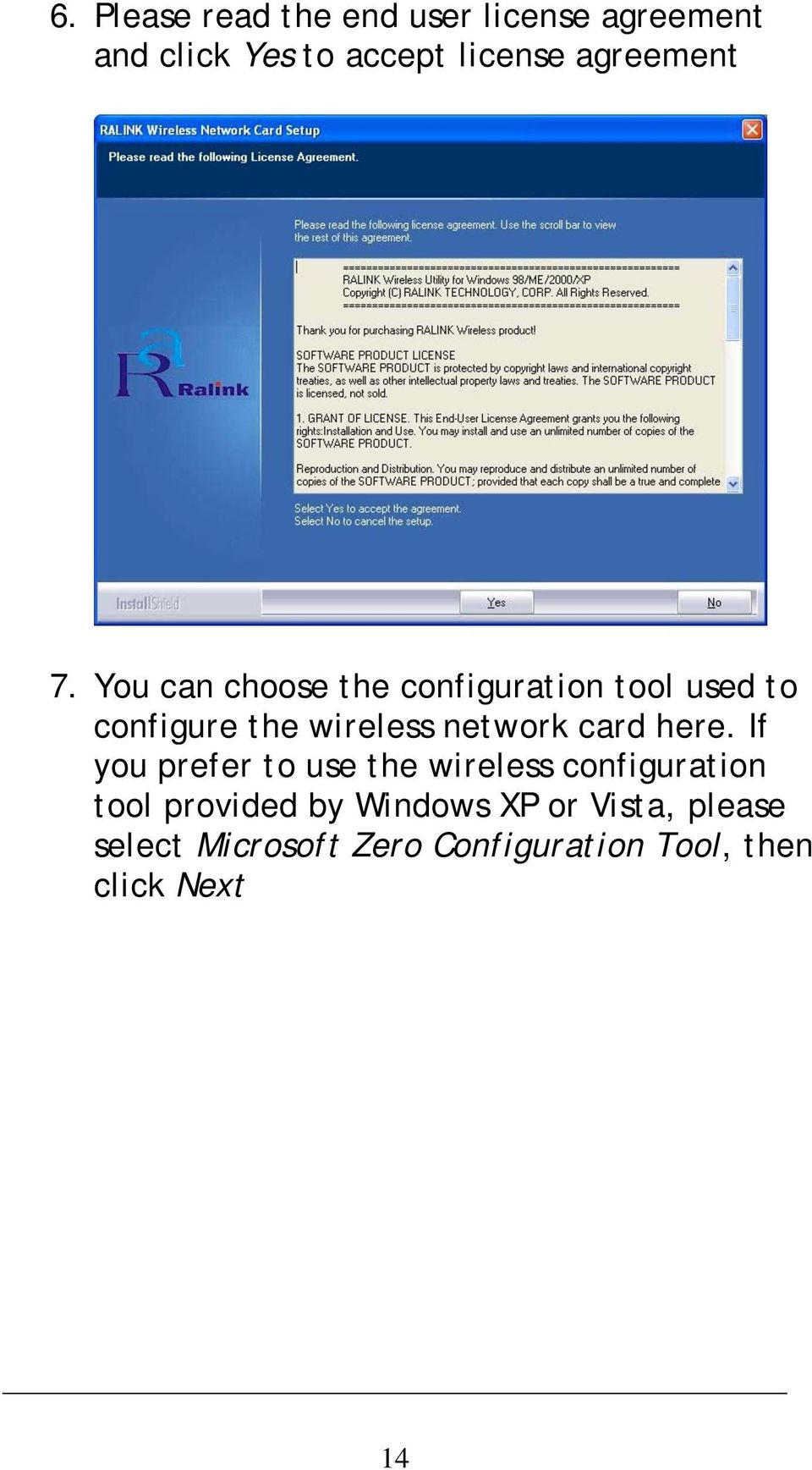You can choose the configuration tool used to configure the wireless network card