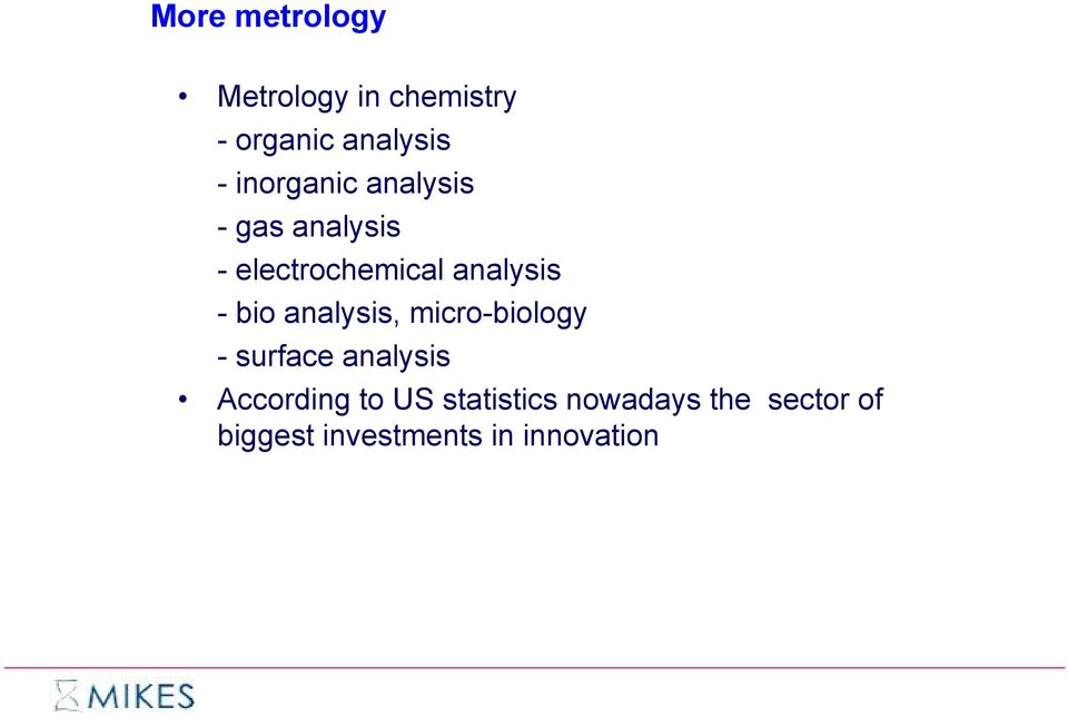 bio analysis, micro-biology - surface analysis According to US