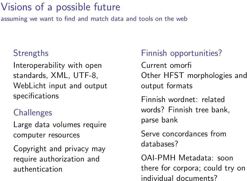 authorization and authentication Finnish opportunities?