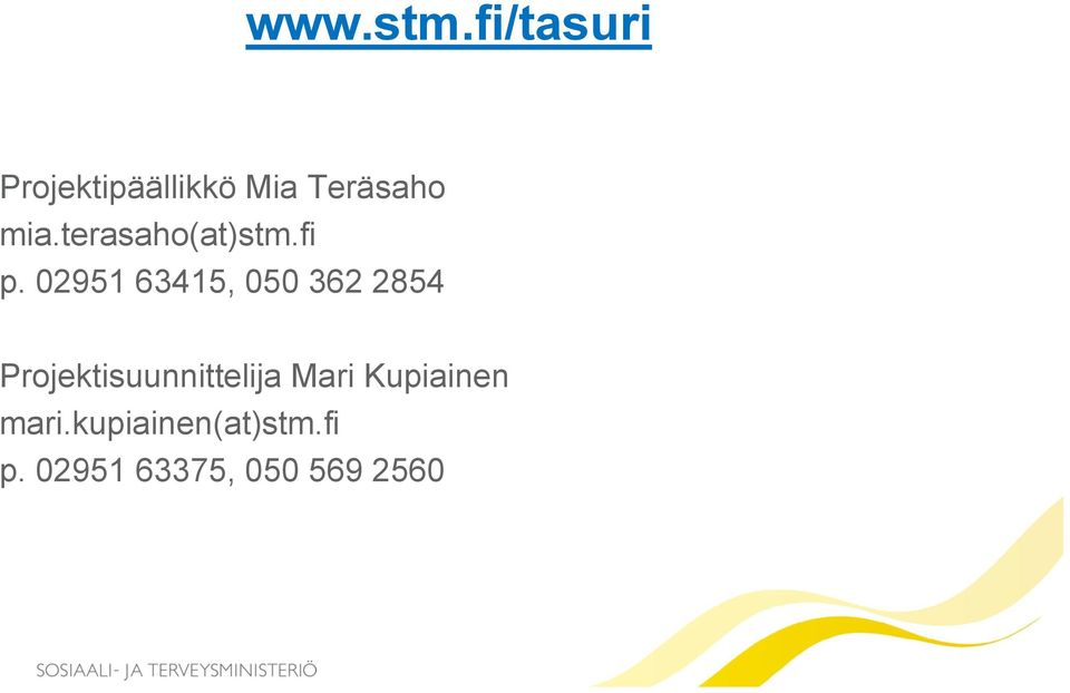 terasaho(at)stm.fi p.