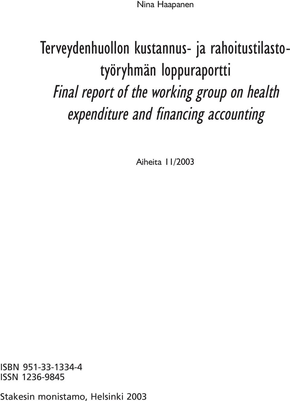 working group on health expenditure and financing accounting