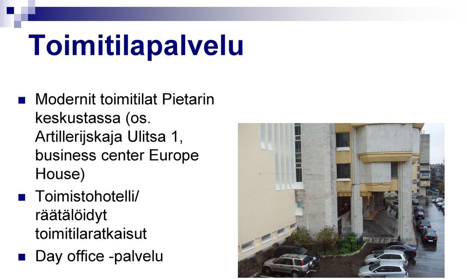 Artillerijskaja Ulitsa 1, business center