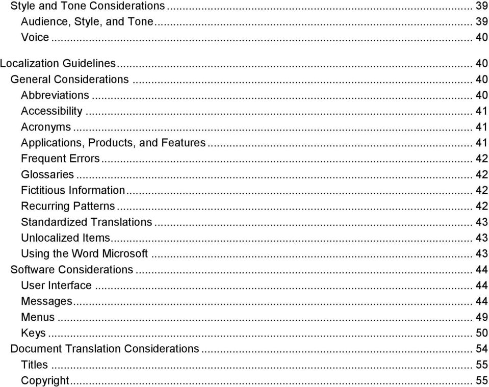 .. 42 Fictitious Information... 42 Recurring Patterns... 42 Standardized Translations... 43 Unlocalized Items... 43 Using the Word Microsoft.