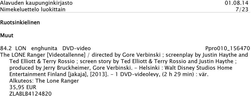 Justin Haythe and Ted Elliott & Terry Rossio ; screen story by Ted Elliott & Terry Rossio and Justin Haythe ; produced by