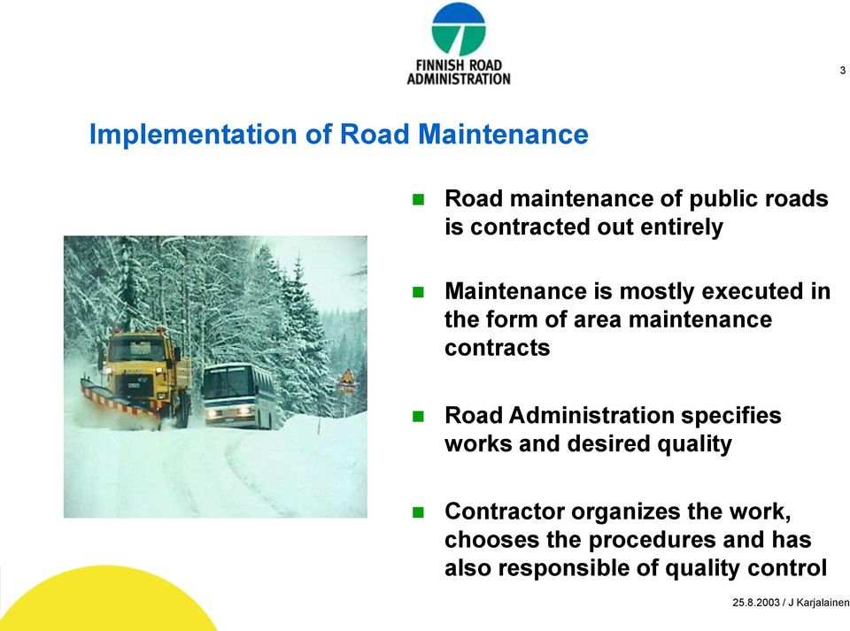 maintenance contracts Road Administration specifies works and desired quality