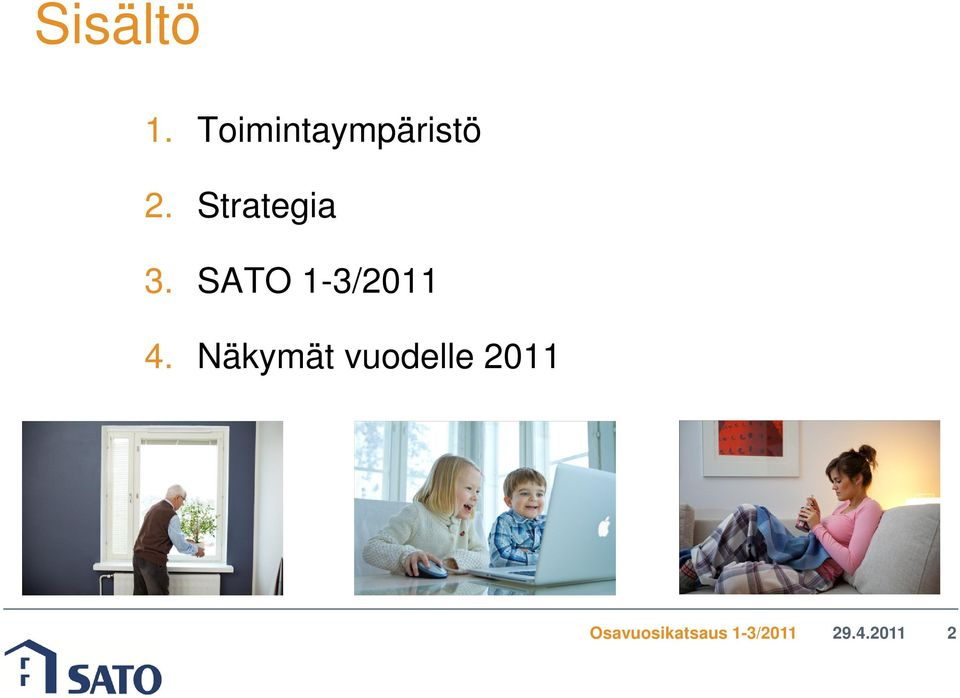 Strategia 3. SATO 1-3/2011 4.