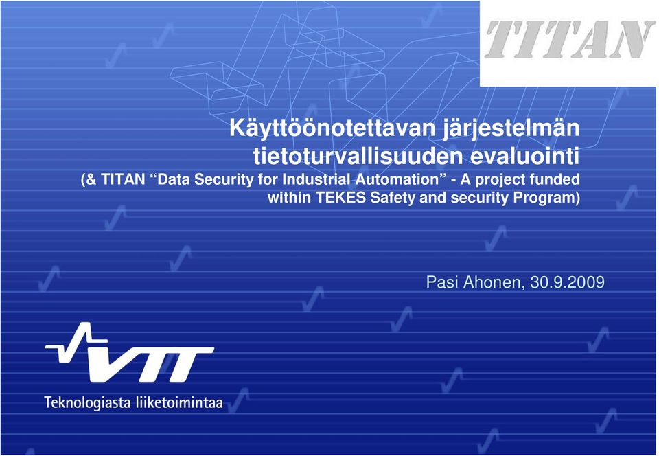 Security for Industrial Automation - A project