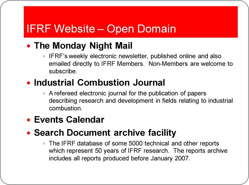 Industrial Combustion Journal A refereed electronic journal for the publication of papers describing research and development in fields