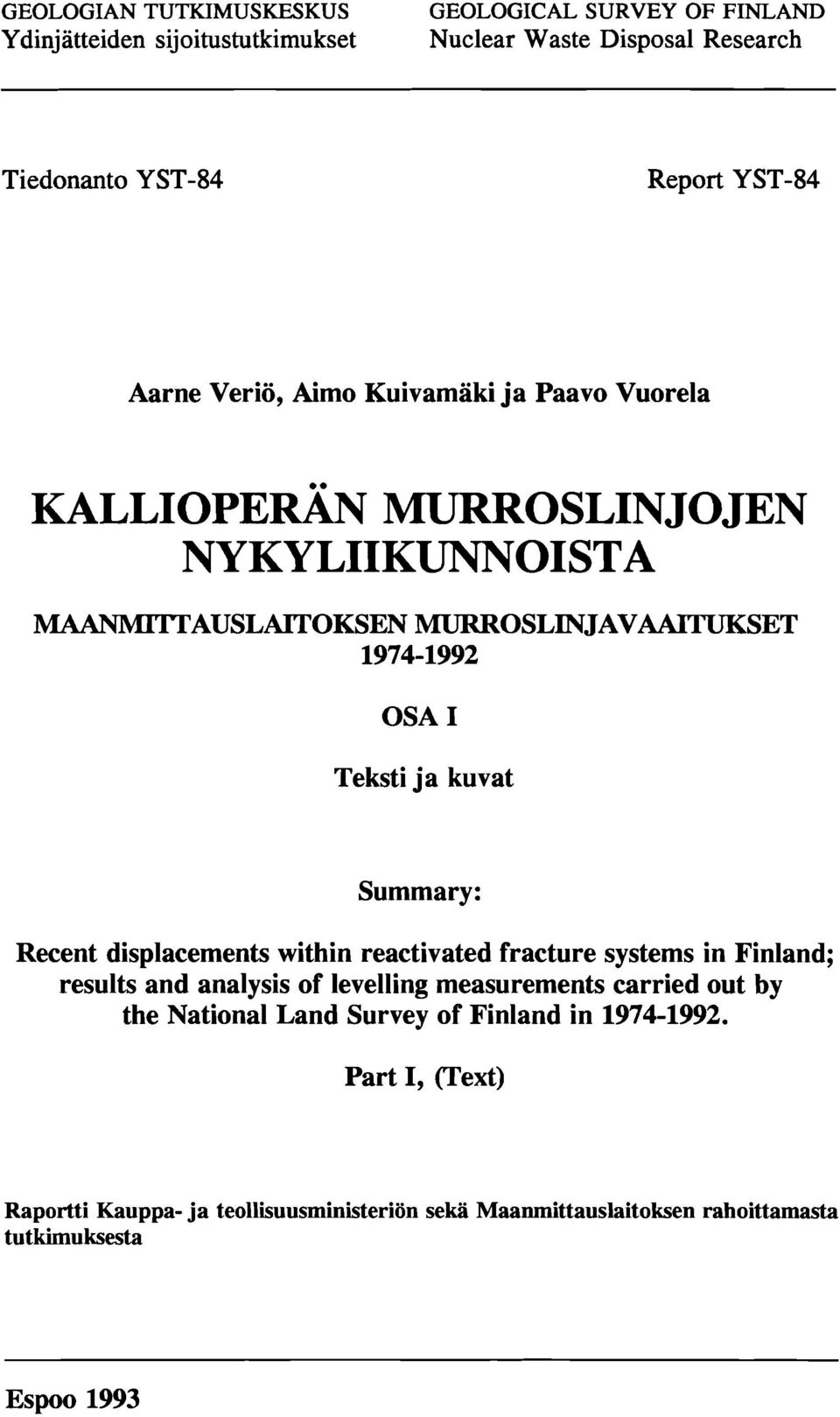 displacements within reactivated fracture systems in Finland; results and analysis of levelling measurements carried out by the National Land