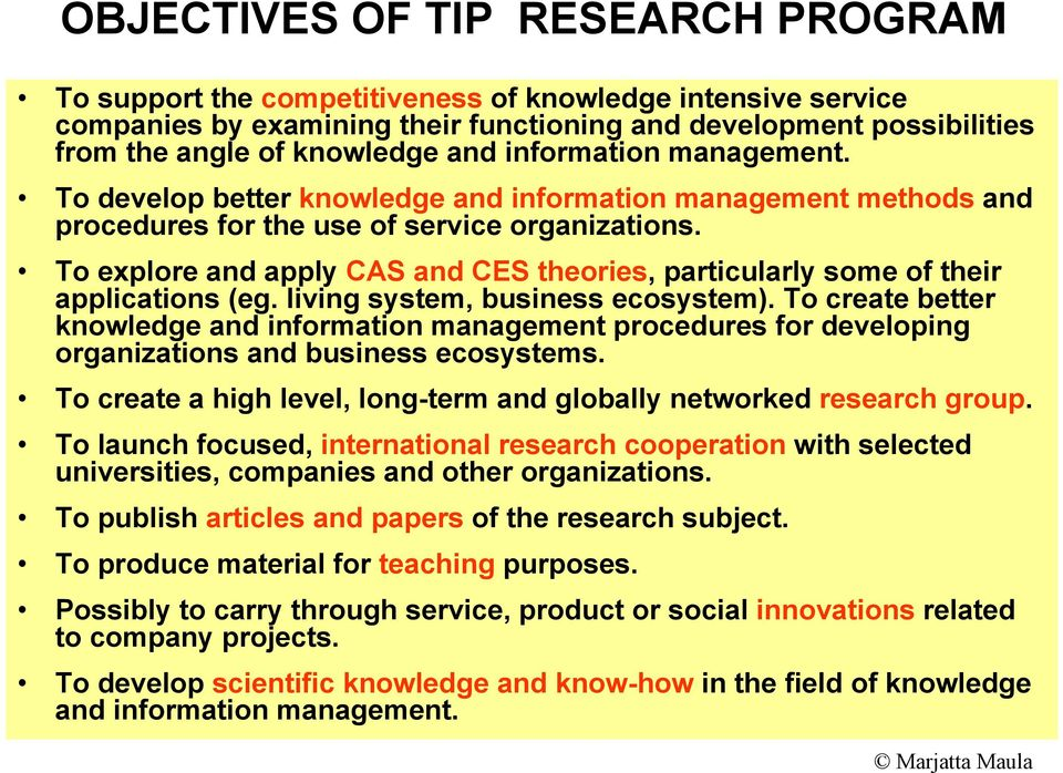 To explore and apply CAS and CES theories, particularly some of their applications (eg. living system, business ecosystem).