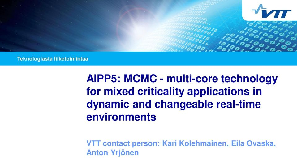 changeable real-time environments VTT contact