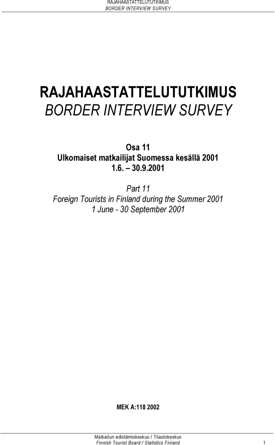 2001 Part 11 Foreign Tourists in Finland during the Summer