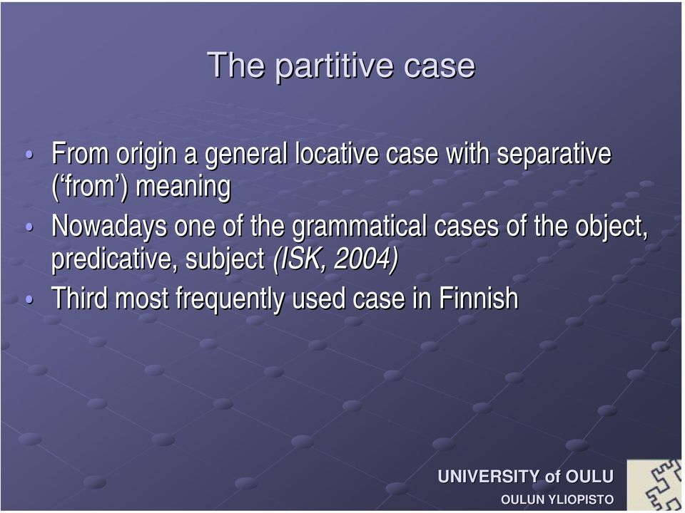 grammatical cases of the object, predicative, subject
