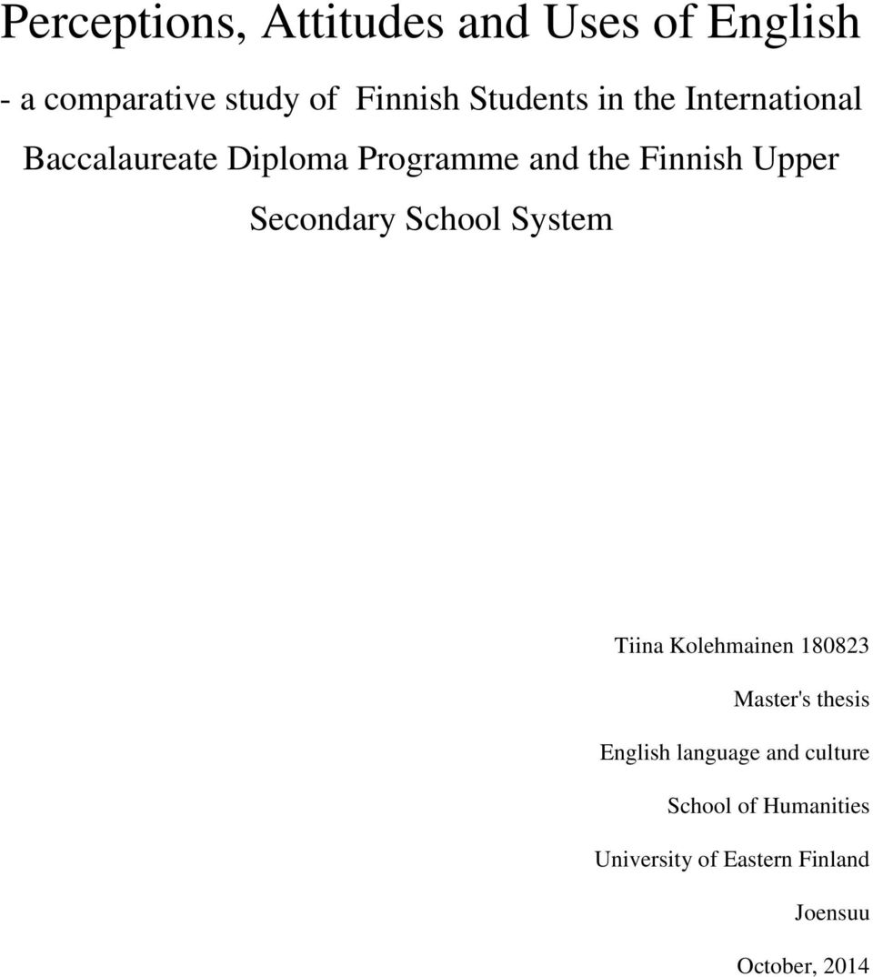 Upper Secondary School System Tiina Kolehmainen 180823 Master's thesis English