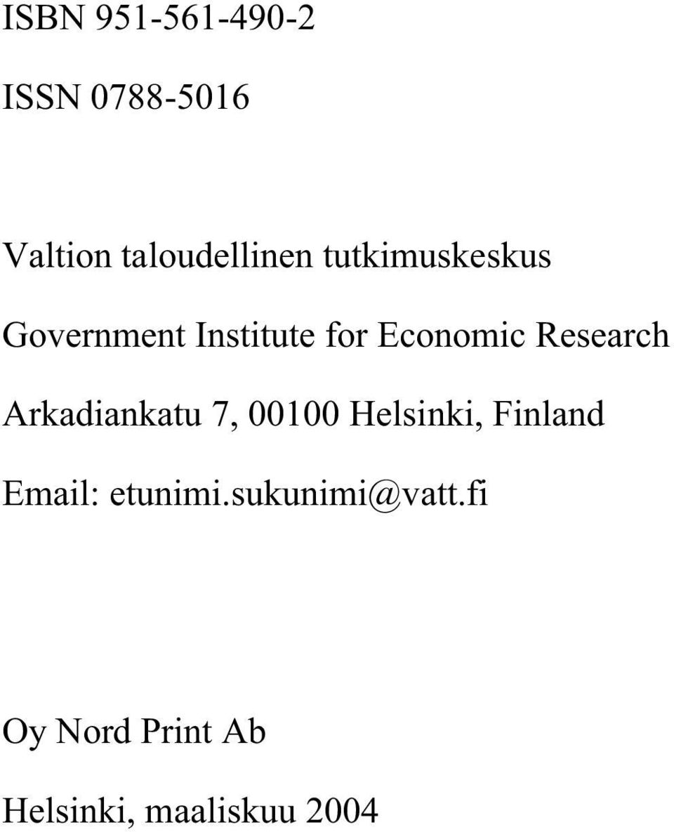 Research Arkadiankatu 7, 00100 Helsinki, Finland Email: