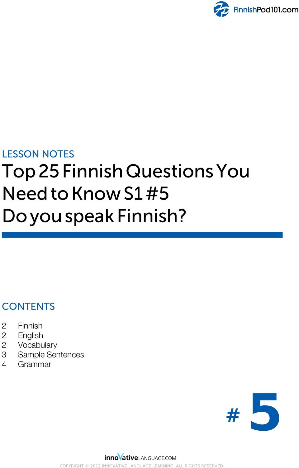 CONTENTS 2 Finnish 2 English 2 Vocabulary 3 Sample
