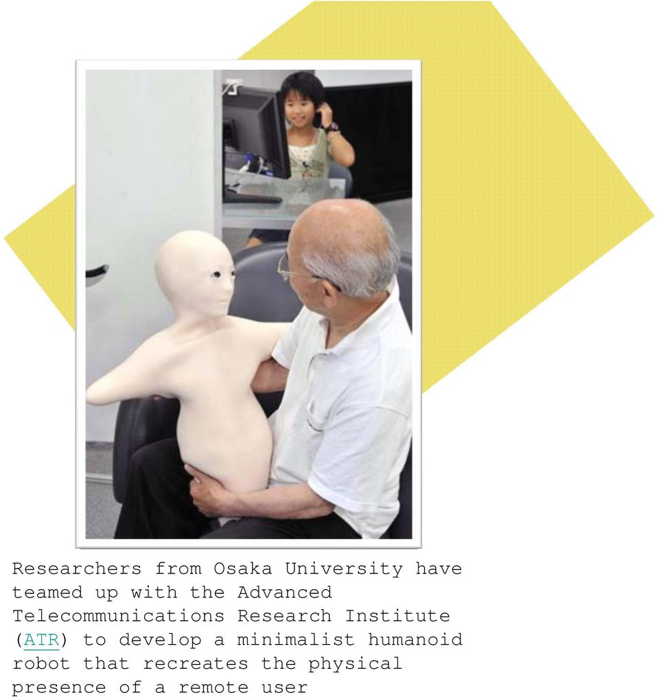Institute (ATR) to develop a minimalist humanoid