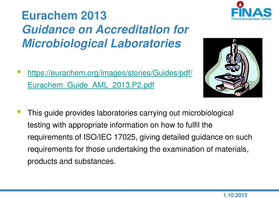 pdf This guide provides laboratories carrying out microbiological testing with appropriate information on