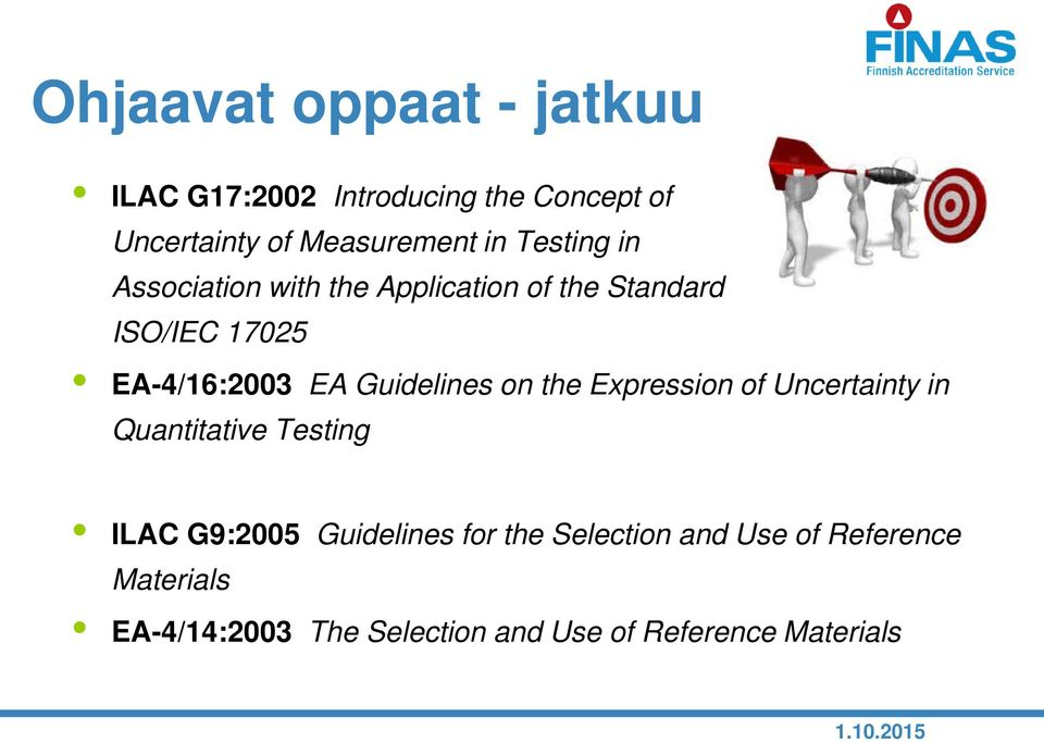 Guidelines on the Expression of Uncertainty in Quantitative Testing ILAC G9:2005 Guidelines for