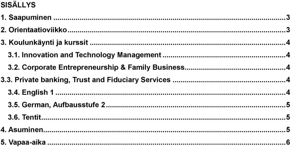 Corporate Entrepreneurship & Family Business... 4 3.