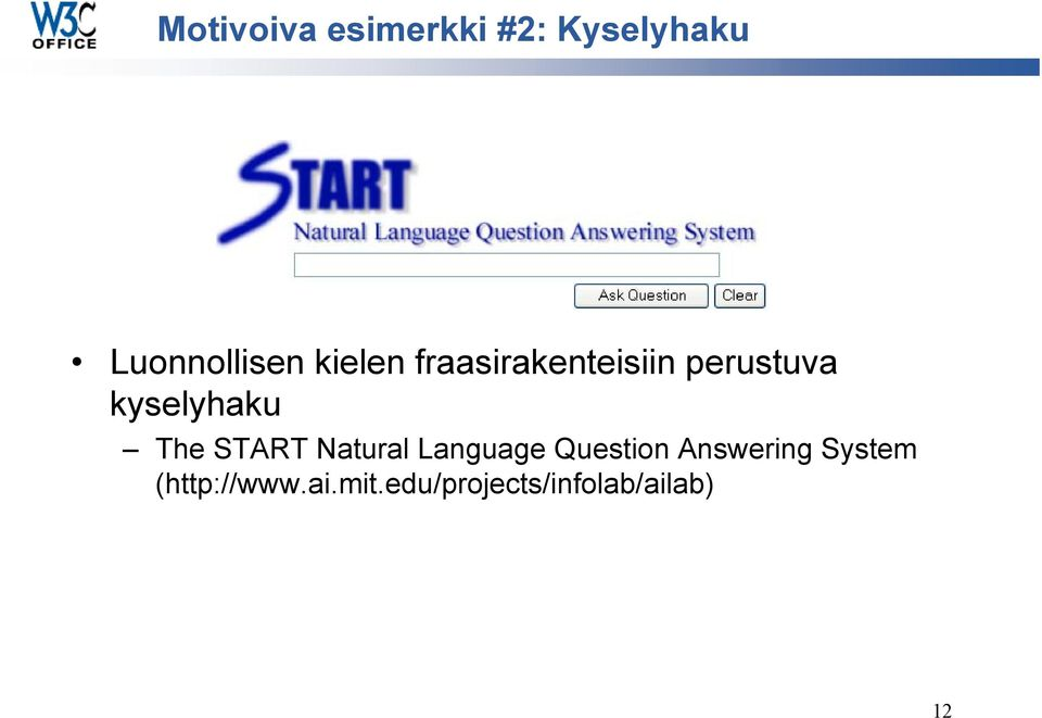 The START Natural Language Question Answering