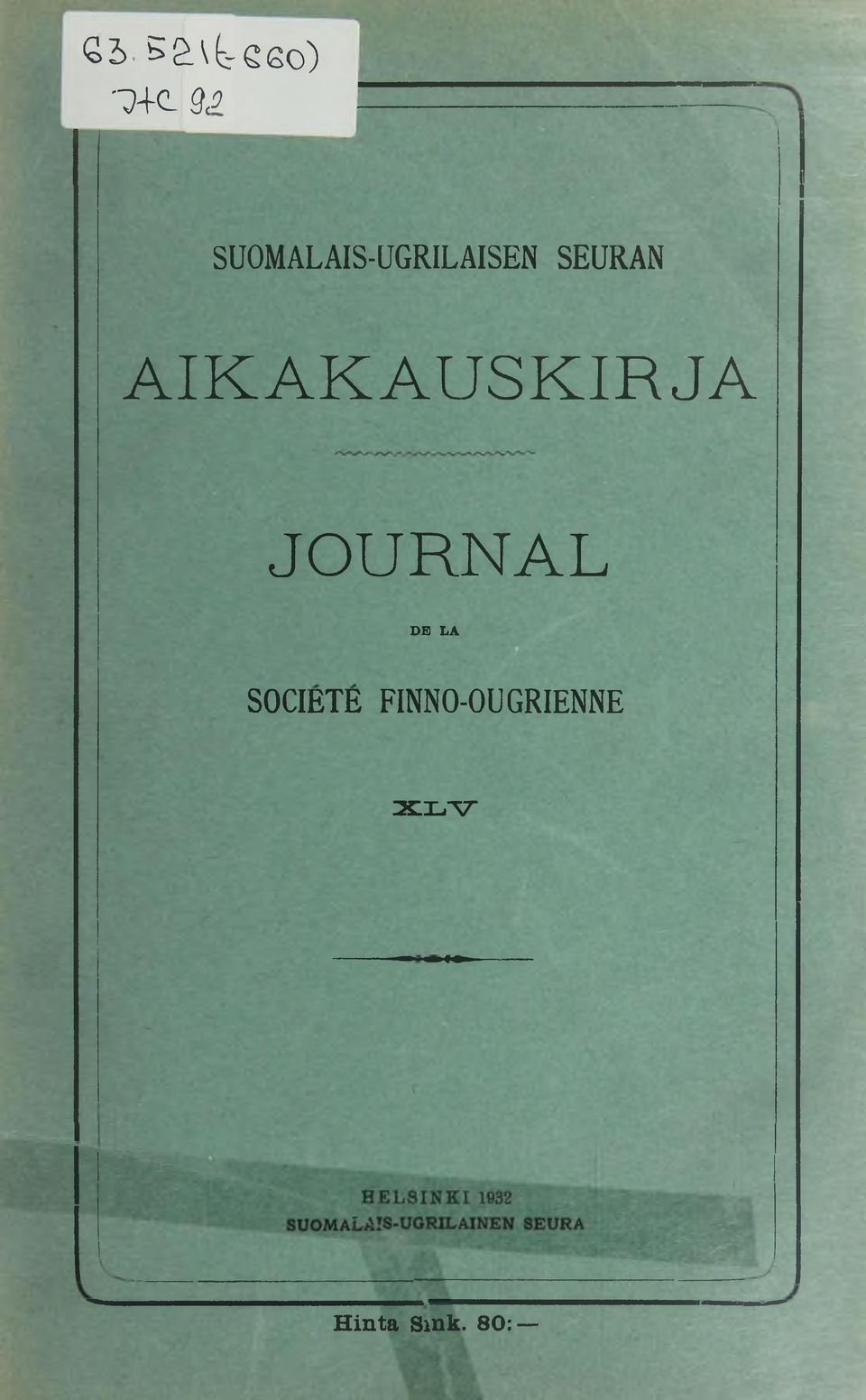 AIKAKAUSKIRJA JOURNAL DB LA SOCIETE