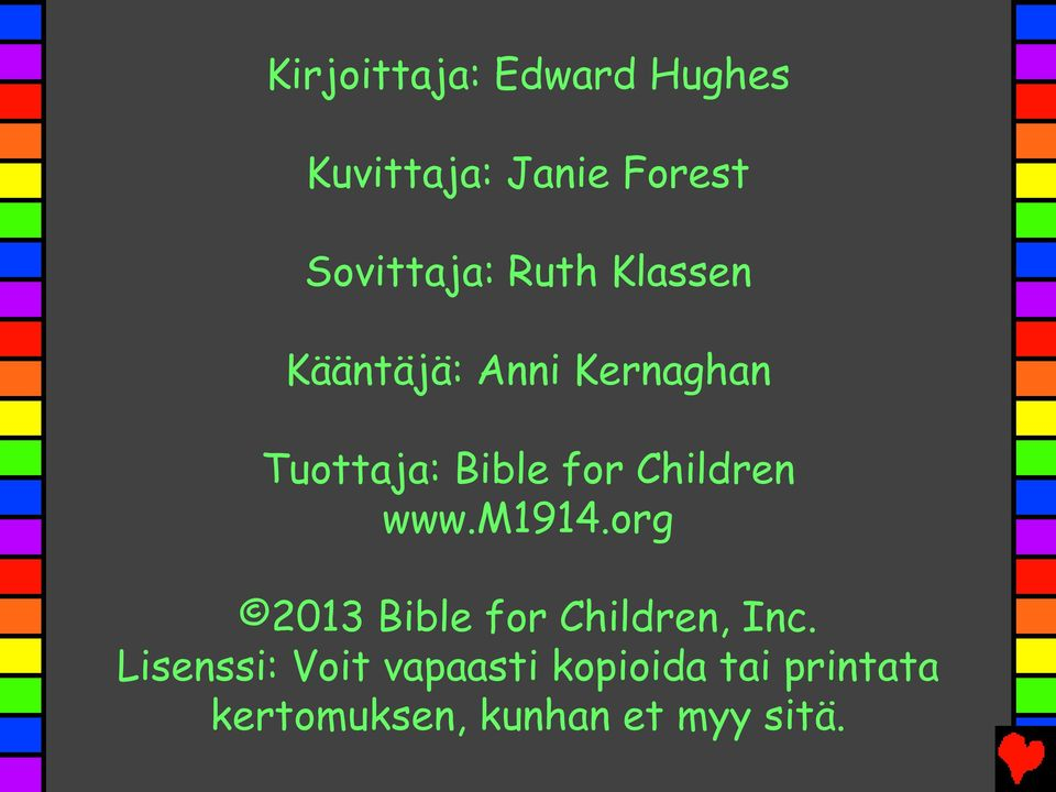 Children www.m1914.org 2013 Bible for Children, Inc.