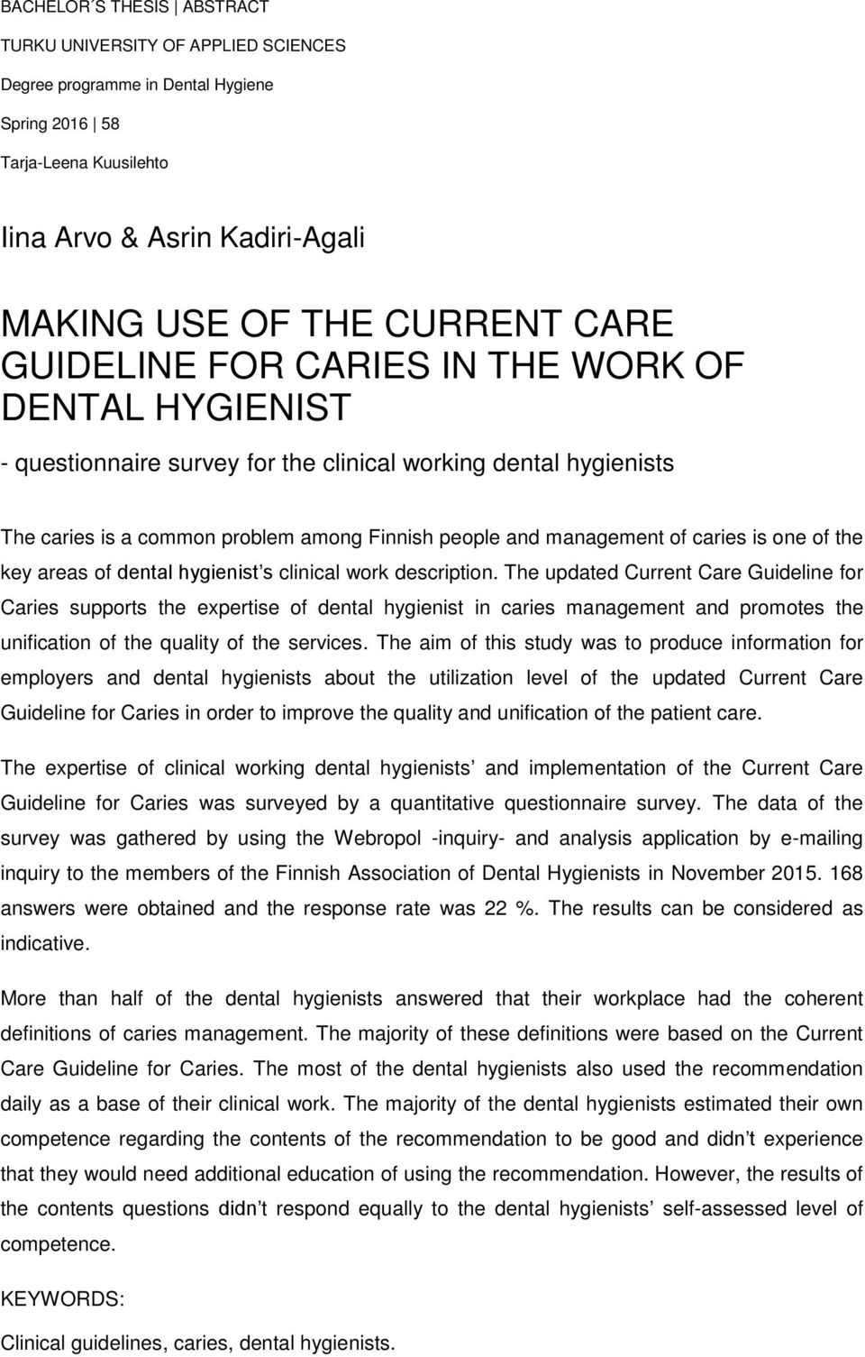 one of the key areas of dental hygienist s clinical work description.