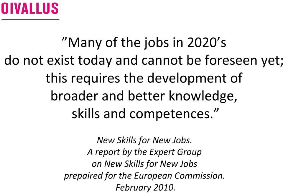 competences. New Skills for New Jobs.
