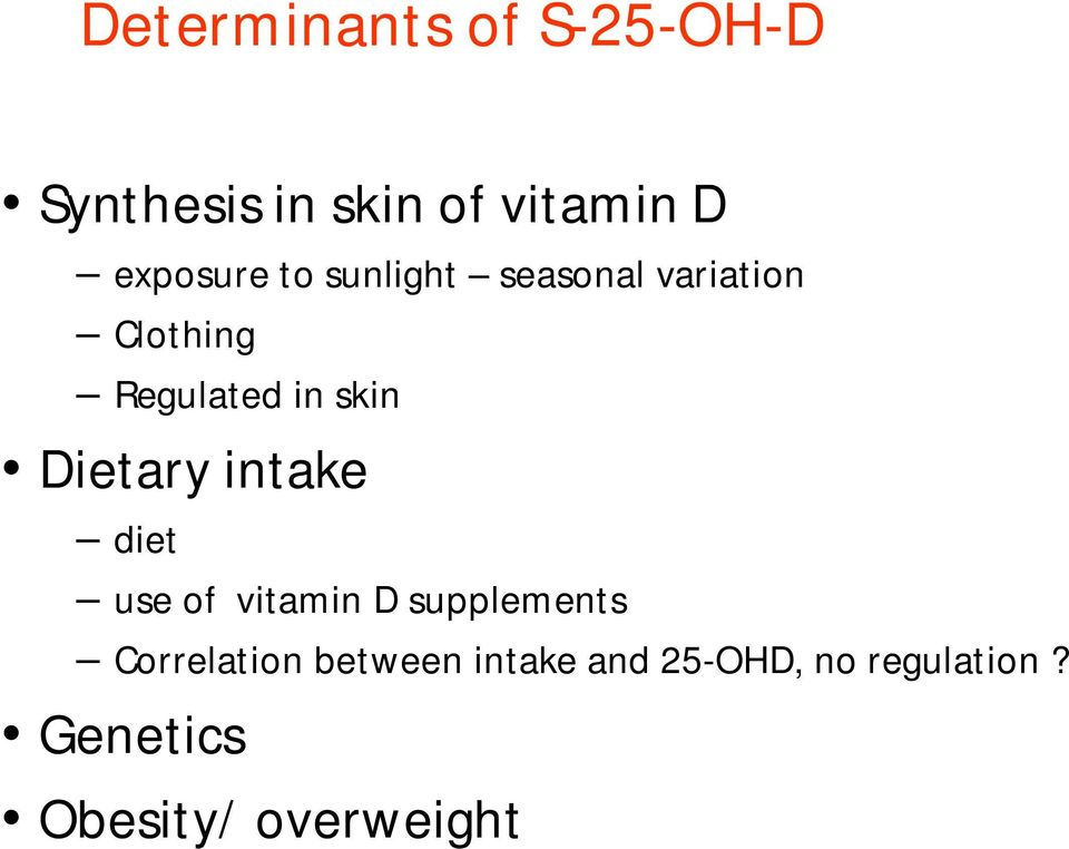 skin Dietary intake diet use of vitamin D supplements