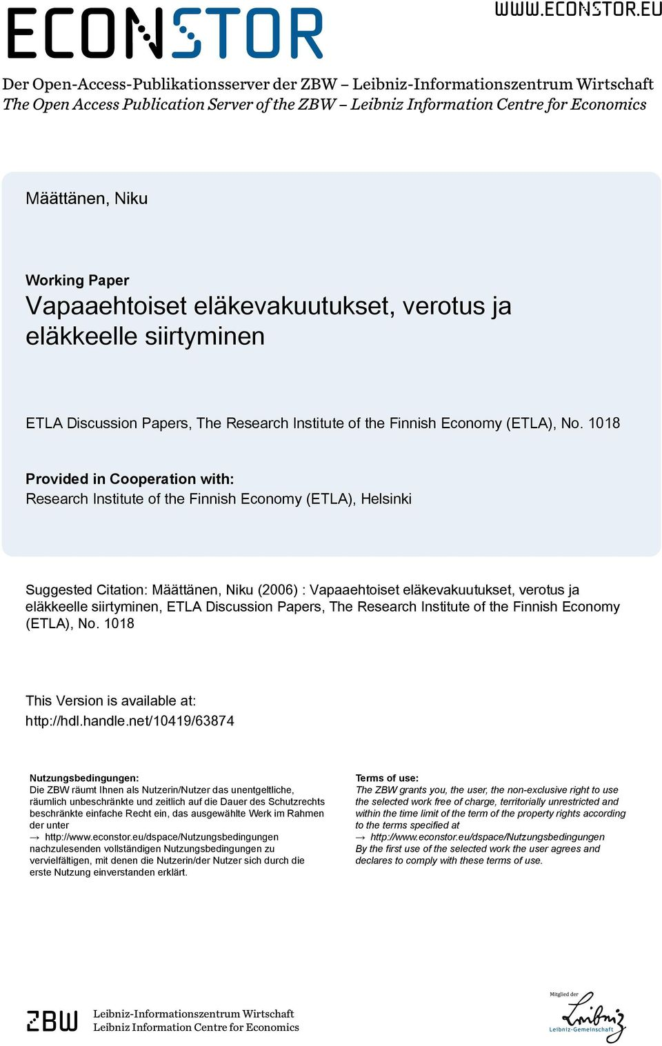 eu Der Open-Access-Publikationsserver der ZBW Leibniz-Informationszentrum Wirtschaft The Open Access Publication Server of the ZBW Leibniz Information Centre for Economics Määttänen, Niku Working
