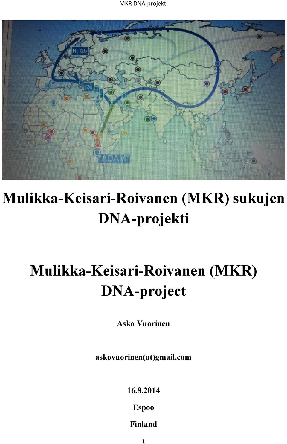 (MKR) DNA-project Asko Vuorinen