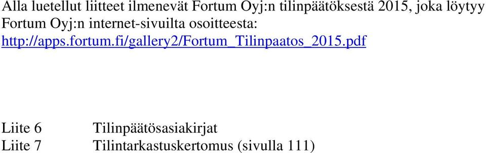 http://apps.fortum.fi/gallery2/fortum_tilinpaatos_2015.