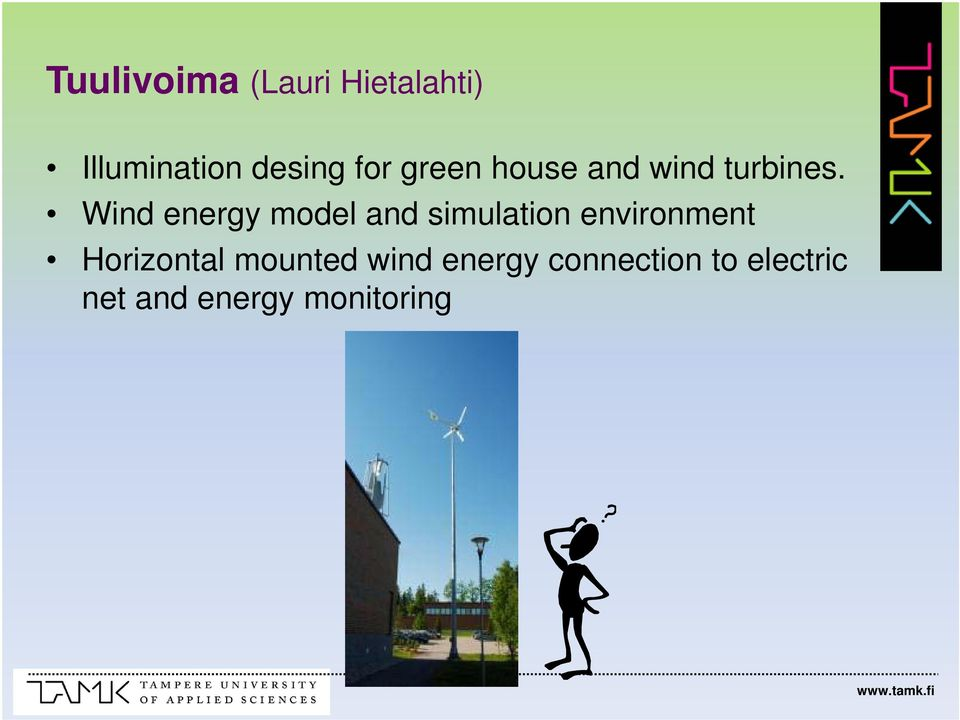 Wind energy model and simulation environment