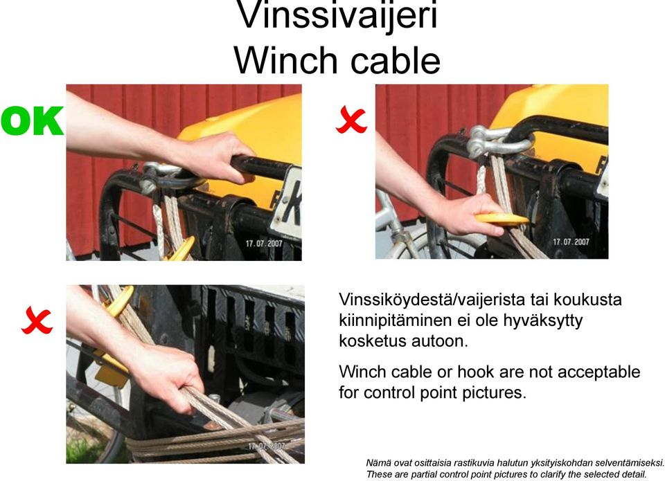 Winch cable or hook are not acceptable for control point pictures.