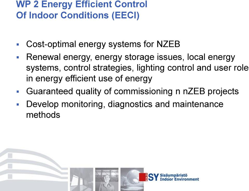 strategies, lighting control and user role in energy efficient use of energy