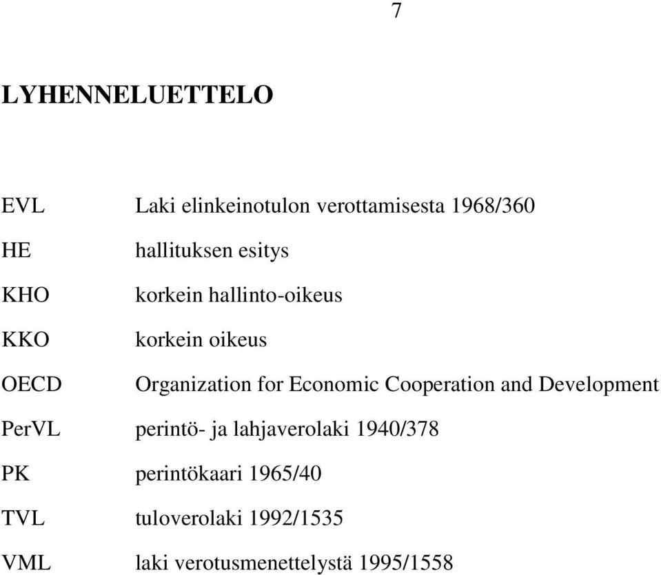 Economic Cooperation and Development PerVL perintö- ja lahjaverolaki 1940/378 PK