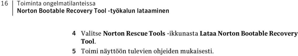 Rescue Tools -ikkunasta Lataa Norton Bootable