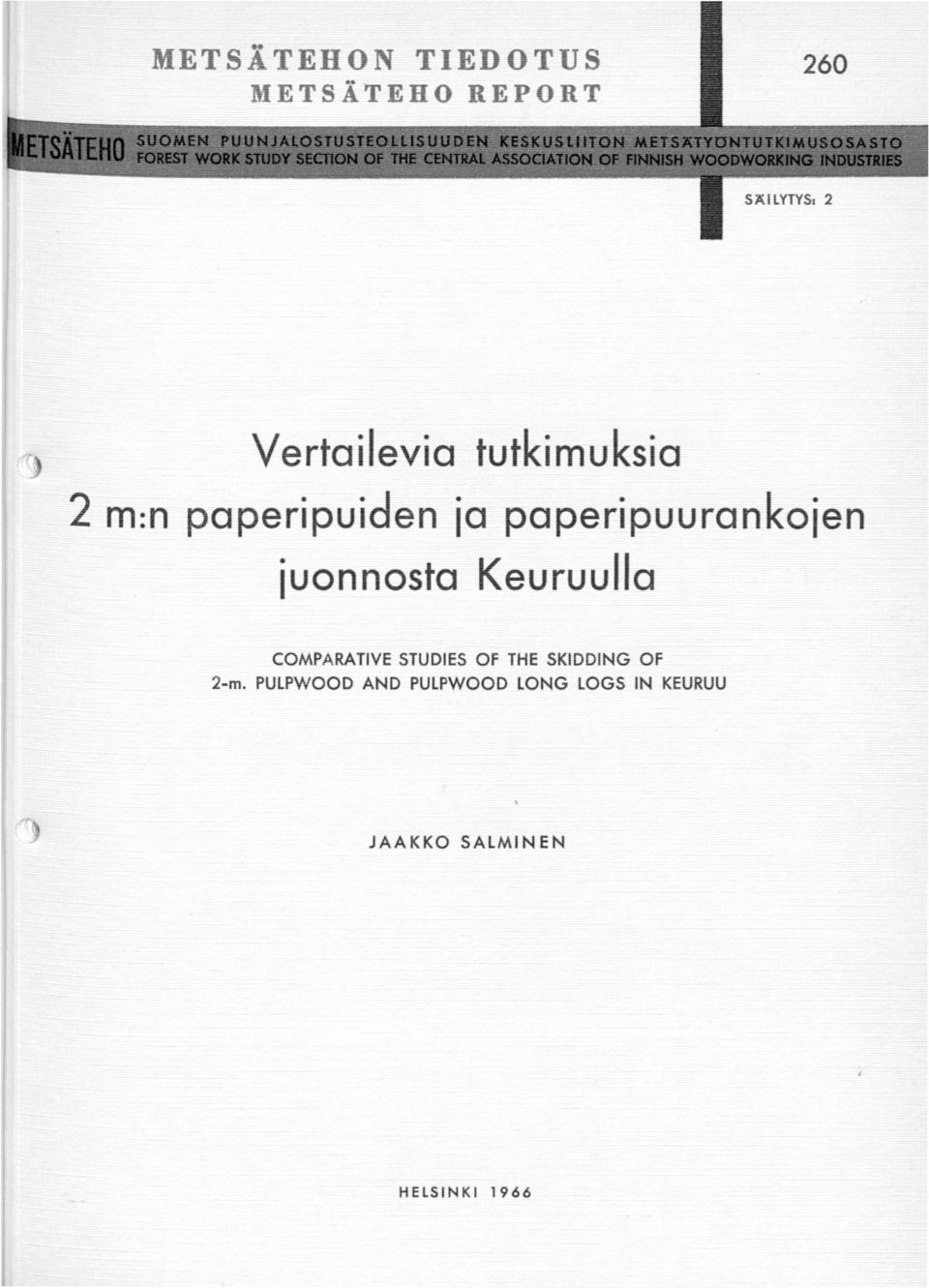 iuonnosta Keuruuilo COMPARATIVE STUDIES OF THE SKIDDING OF 2-m.