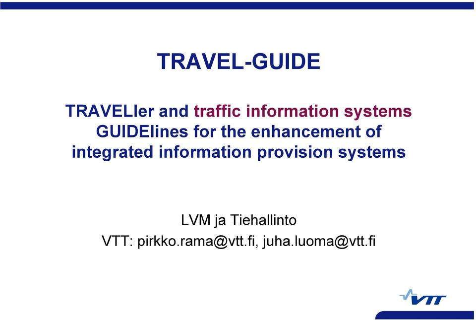 integrated information provision systems LVM ja