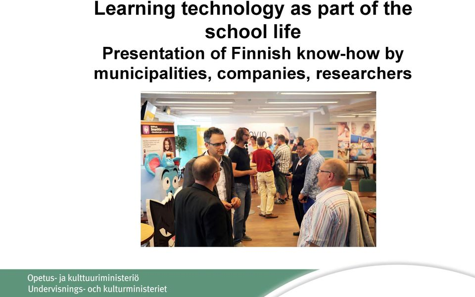 of Finnish know-how by