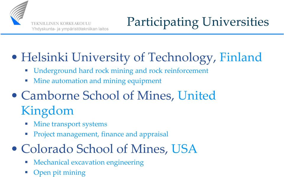 Camborne School of Mines, United Kingdom Mine transport systems Project management,