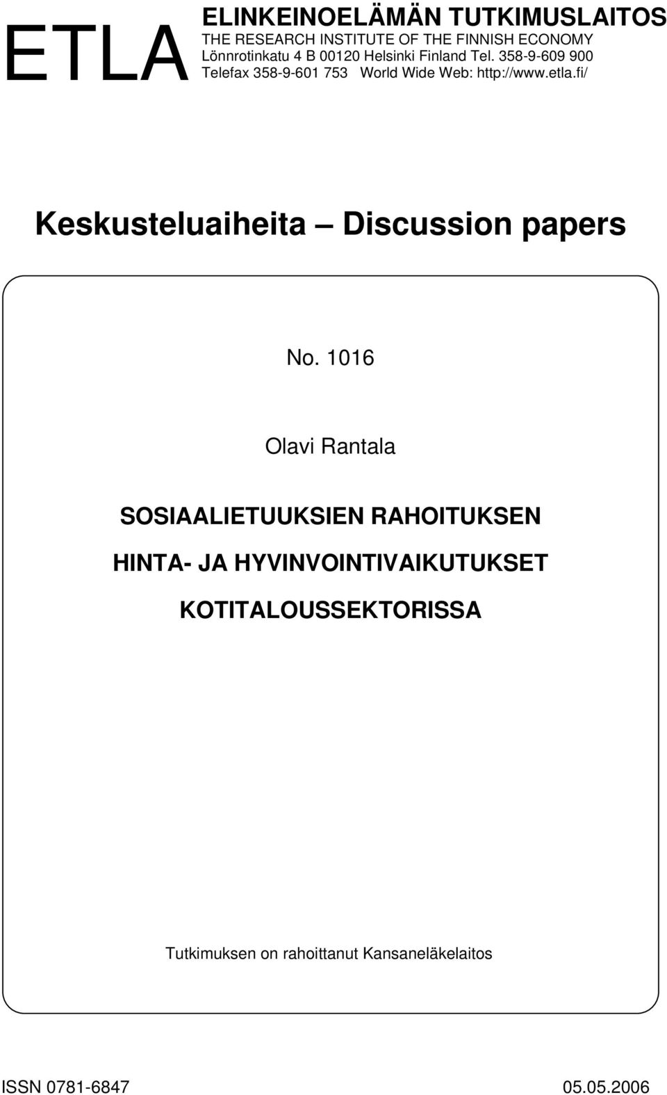 fi/ Keskusteluaiheita Discussion papers No.