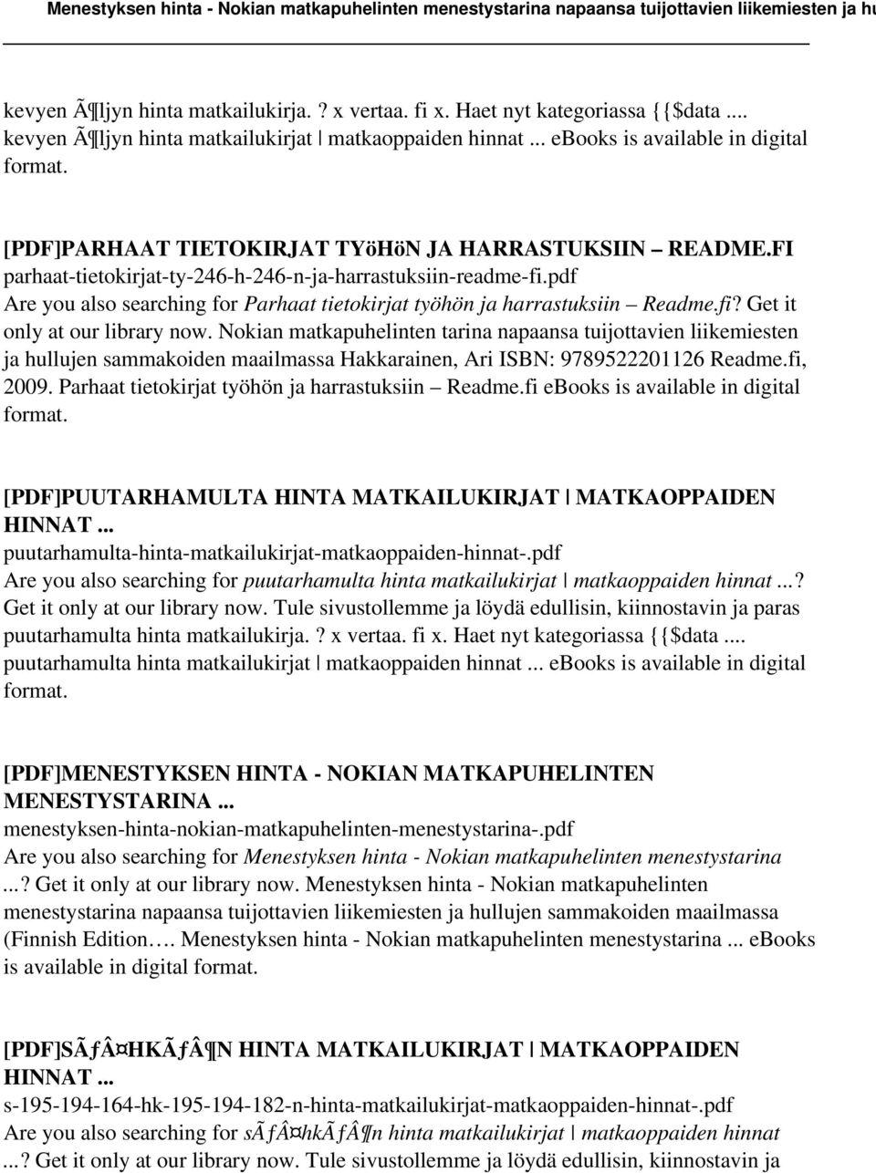 pdf Are you also searching for Parhaat tietokirjat työhön ja harrastuksiin Readme.fi? Get it only at our library now.