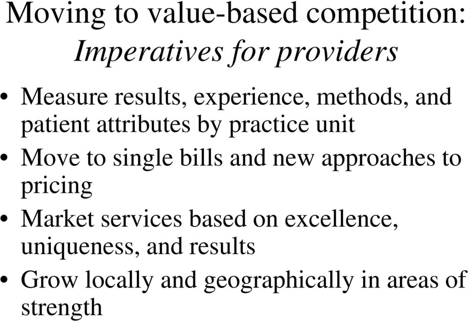 to single bills and new approaches to pricing Market services based on
