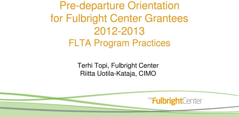 FLTA Program Practices Terhi Topi,