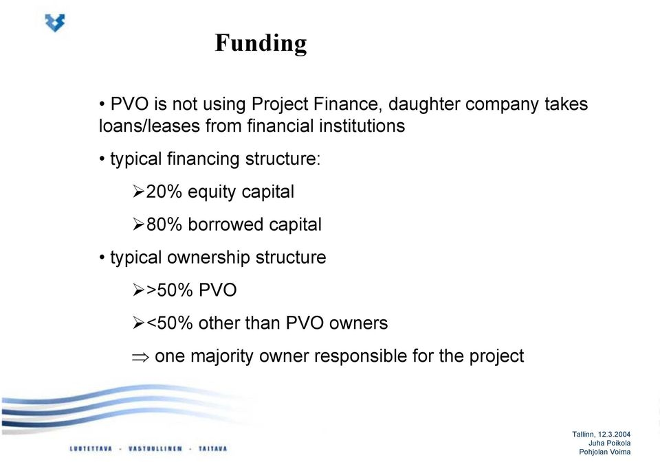 20% equity capital 80% borrowed capital typical ownership structure