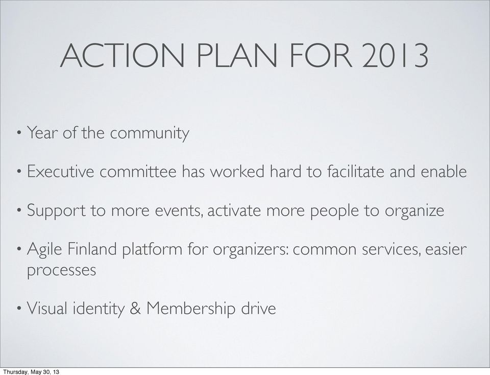 activate more people to organize Agile Finland platform for