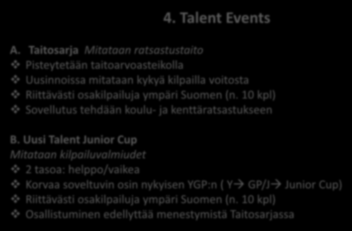 4. Talent Events A.